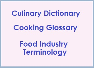 Culinary dictionary  Food glossary  A  theodoracom