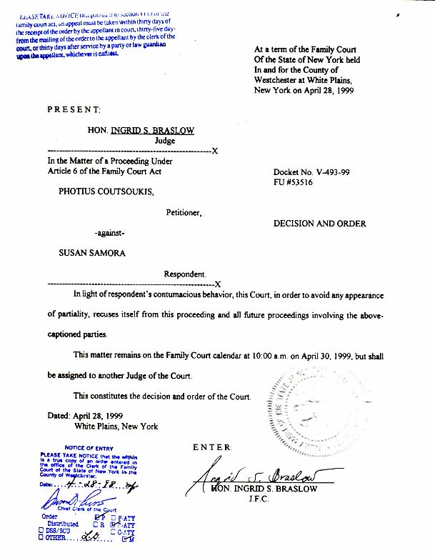 Judge Ingrid S. Braslow's recusal DECISION AND ORDER